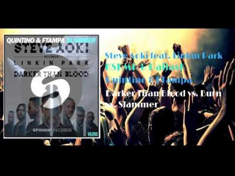 Steve Aoki ft. Linkin Park vs KSHMR vs. Quintino - Darker Than  Burn Slammer (Steve Aoki mashup)