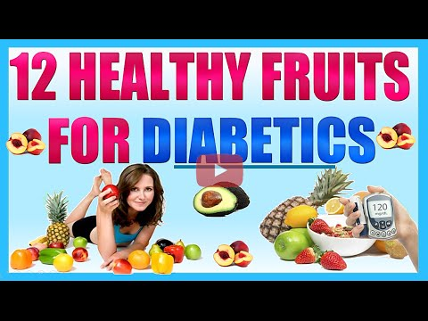 12 Healthy Fruits for Diabetics