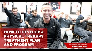 How to Develop a Physical Therapy Treatment Plan and Program