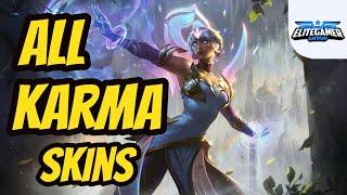 All Karma Skins Spotlight League of Legends Skin Review