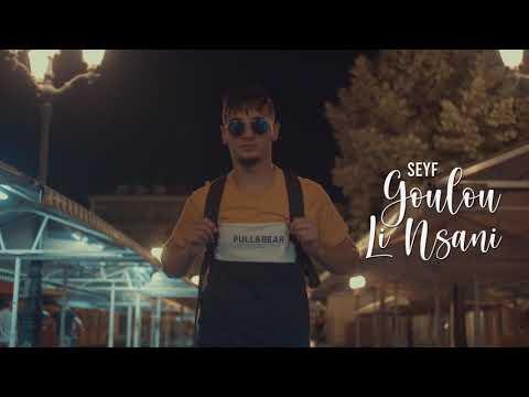 Seyf - Goulou Li Nsani (  قولو لي نساني  ) Official Music  Video