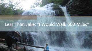 "Less Than Jake: ""I Would Walk 500 Miles"" Real Version"
