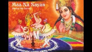 Download Hindi Video Songs - He Maa E Garbo Koravyo Gagan Gokhma Re - Nayan Pancholi Maa Na Nayan