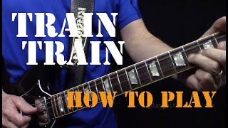 Train Train - Blackfoot - Guitar Lesson - How to play the chords and riffs