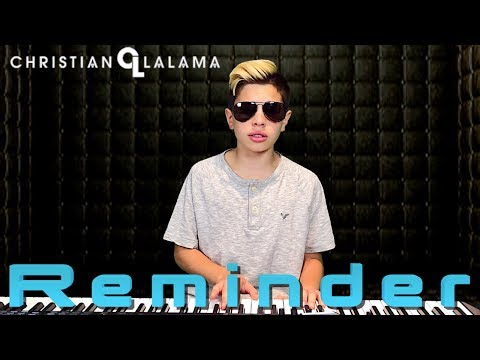 The Weeknd - Reminder [Christian Lalama Cover]