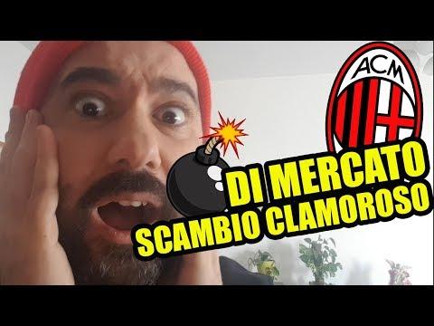 SCAMBIO CLAMOROSO    Calciomercato Milan