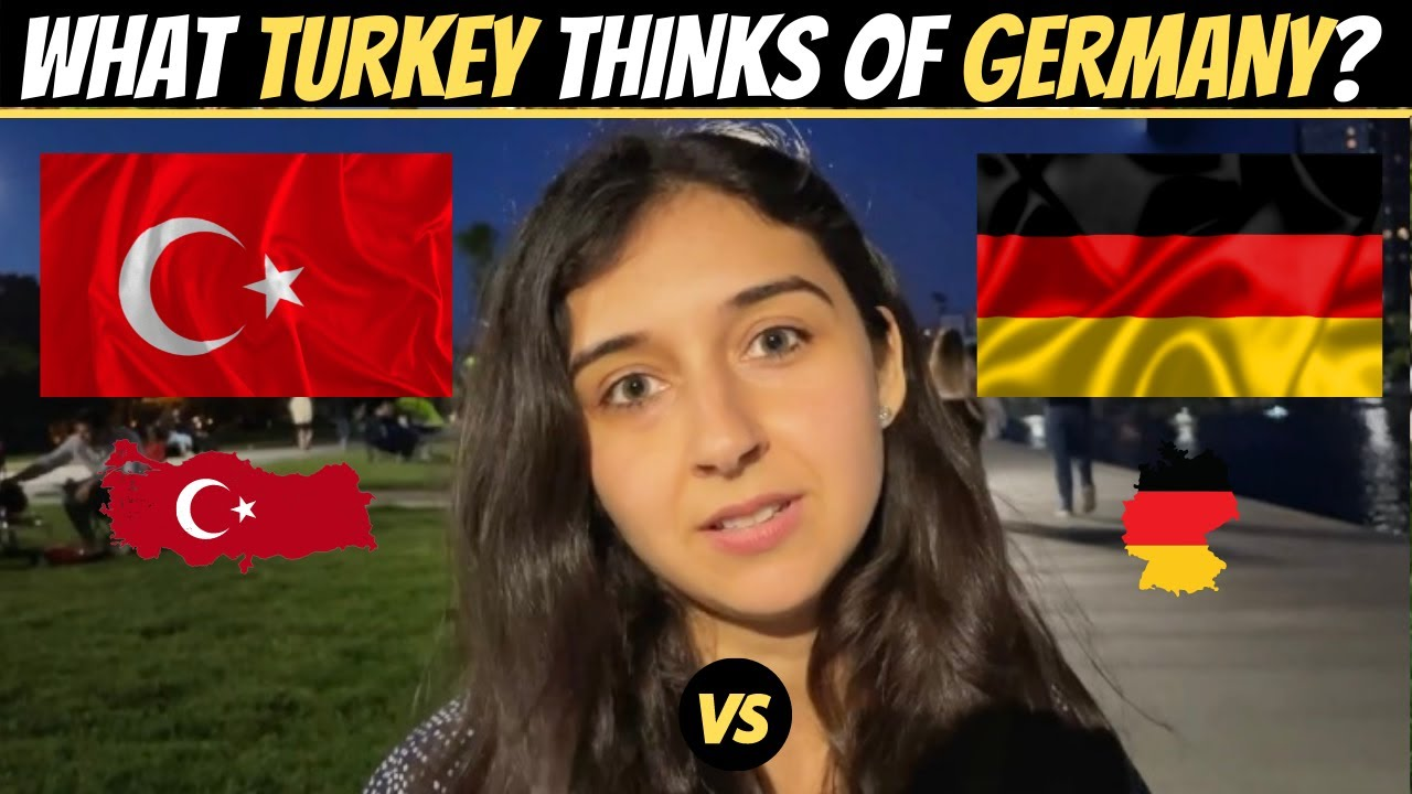 What Does TURKEY Think of GERMANY?