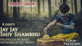 Download lagu Best Bholenaath song ever | Shivratri | K.deep | Prod. by kruz | Aghori Muzik
