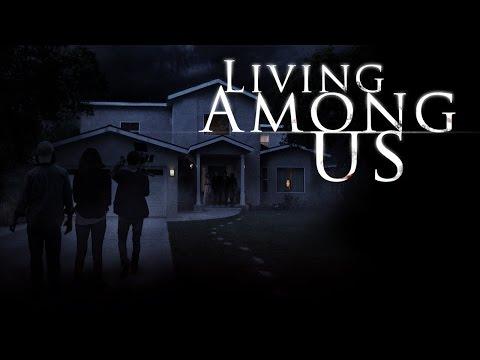 LIVING AMONG US Official Teaser Trailer