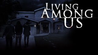 LIVING AMONG US Official Teaser Trailer