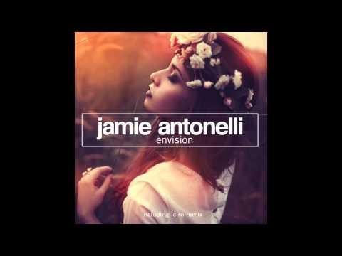 Jamie Antonelli - Envision (Original Mix)