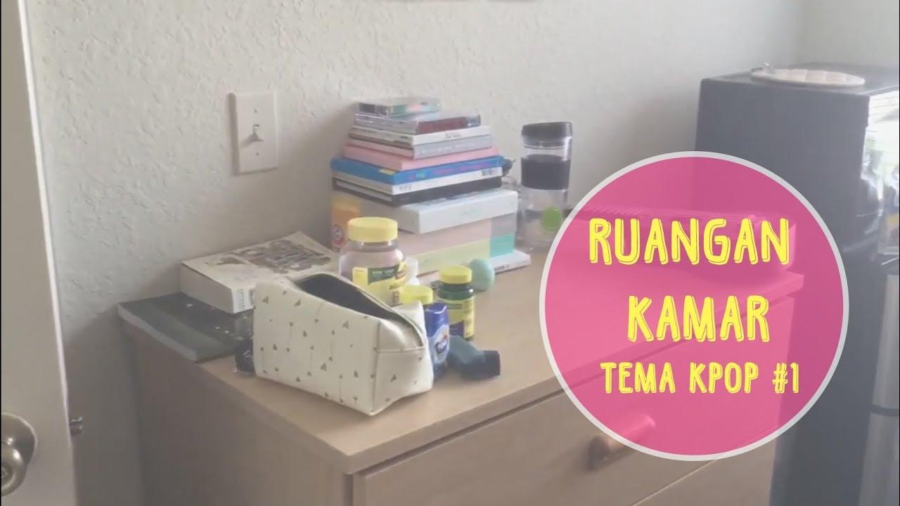Room Tour Dekorasi Kamar 2017 Tema KPOP 1 YouTube