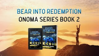 Bear into Redemption Book Trailer
