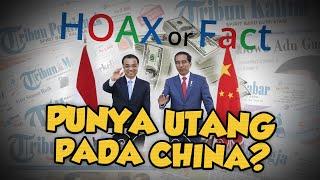 Hoax or Fact: Persoalan Natuna, Indonesia Punya Utang ke Cina?