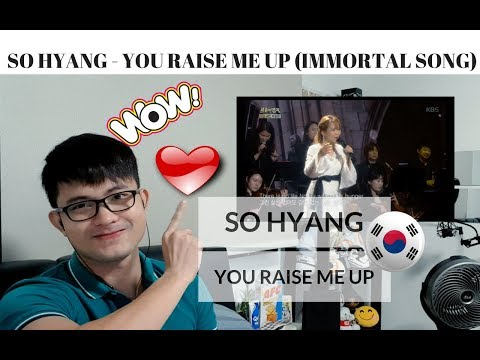 [REACTION] I Love it!! SO HYANG'S BEST rendition of YOU RAISE ME UP | Immortal Songs 2 | #JANGReacts