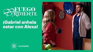 Fuego ardiente: ¡Gabriel necesita saber si Alexa lo quiere! | C-19 | Las Estrellas