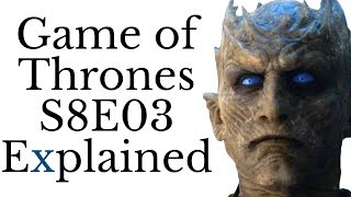 Download Game of Thrones S8E03 Explained Mp3 and Videos