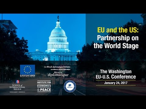 The EU and the US: Partnership on the World Stage & Keynote