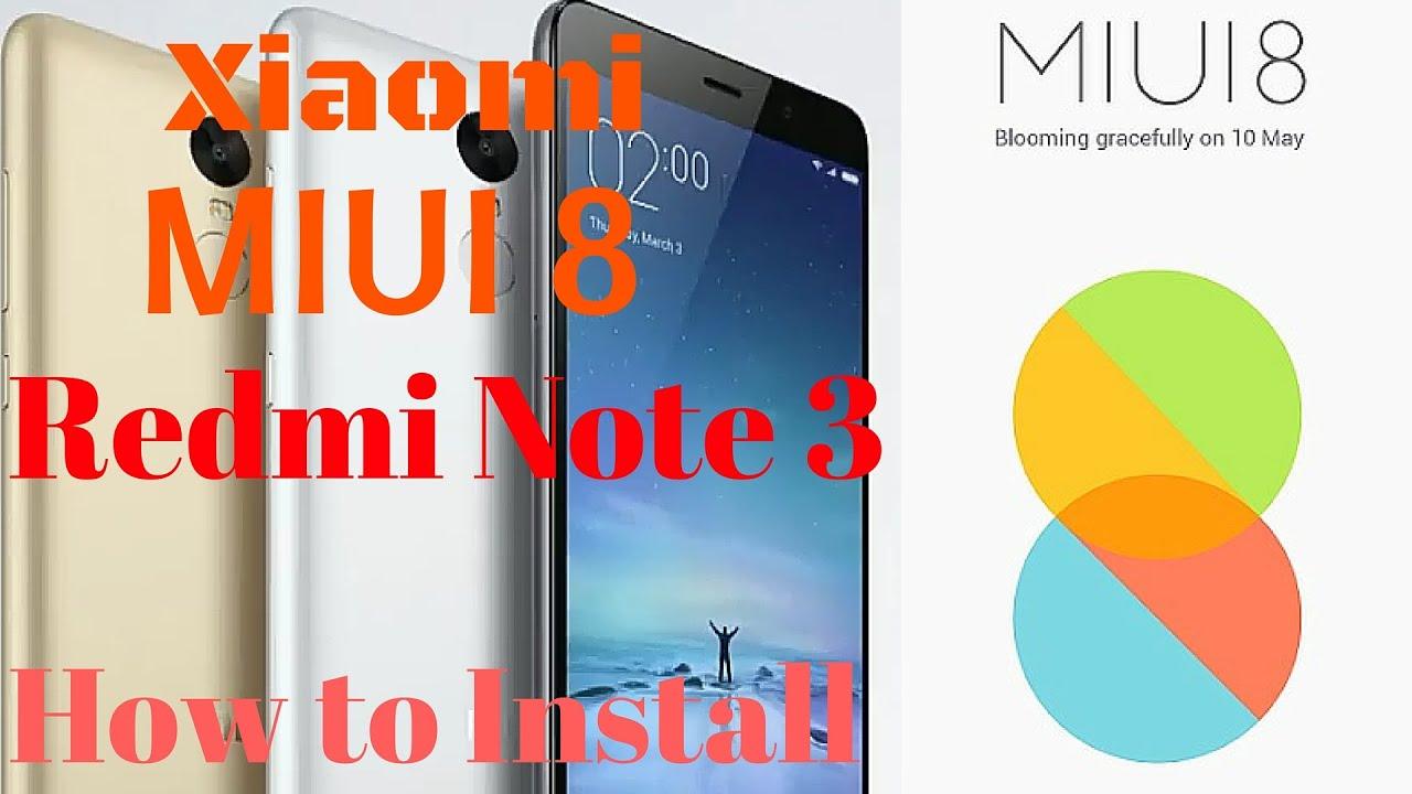 Hindi   Miui 8 on Xiaomi Redmi Note 3   Mi4i   Mi4   Mi4   Mi5 How to  Install