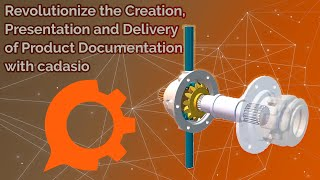 Revolutionize the Creation, Presentation, and Delivery of Documentation with cadasio - Webinar