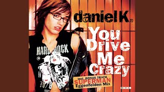 You Drive Me Crazy (Radio Version)