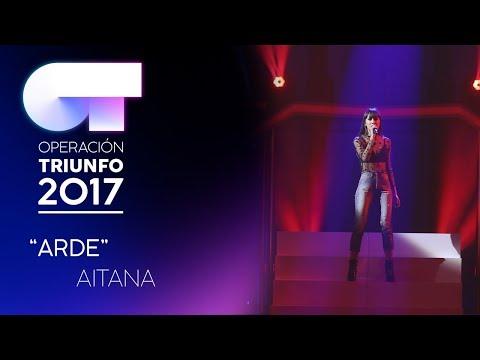 ARDE - Aitana (Segunda Actuación) | OT 2017 | Gala Eurovisión