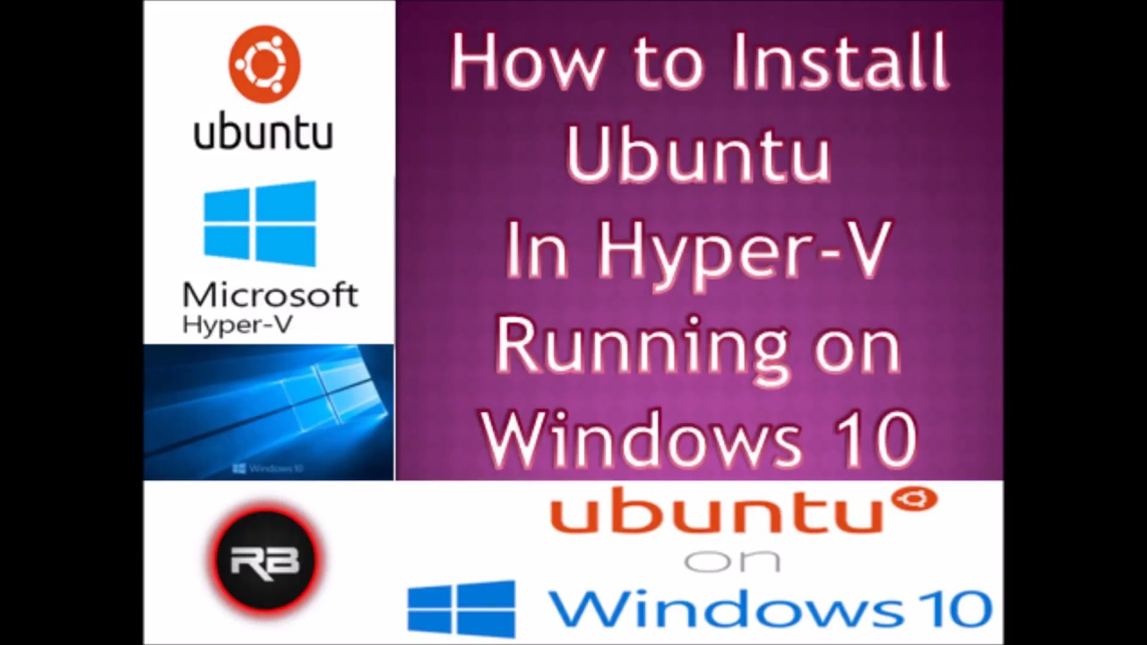 How to Install Ubuntu in Hyper-V Ubuntu Virtual Machine on Windows 10