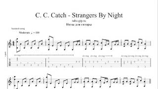 Download C. C. Catch - Strangers By Night | Табы | Ноты | На Гитаре Mp3 and Videos