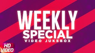 Weekly Special   Video Jukebox   Latest Punjabi Song 2017   Speed Records