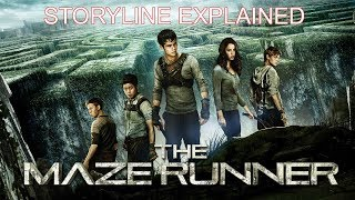 THE MAZE RUNNER: STORYLINE EXPLAINED