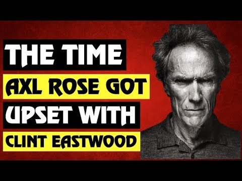 Guns N' Roses: True Story Behind GNR and Clint Eastwood! Axl Rose Upset? Deadpool