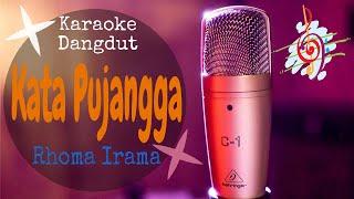 Download Karaoke dangdut Kata Pujangga - Rhoma Irama || Cover Dangdut No Vocal