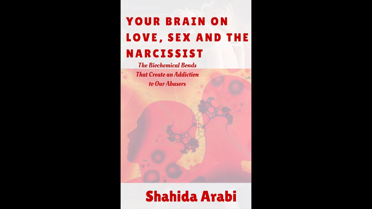 Your Brain on Love, Sex and the Narcissist: The Addiction to