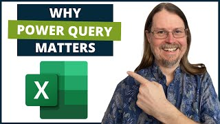 What is Excel Power Query AND Why it Matters to You!