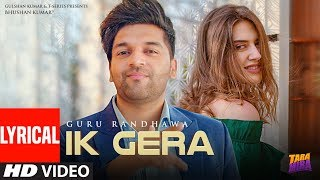lyrical-ik-gera-guru-randhawa-vee-latest-song-2019-t-series