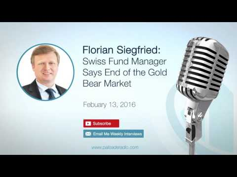 Florian Siegfried: Swiss Fund Manager Says End of the Gold Bear Market