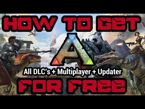 How To Get ARK Survival Evolved For Free | All DLC's, Multiplayer & Updater | 2019 | PC