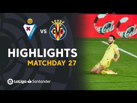 Eibar Villarreal Goals And Highlights