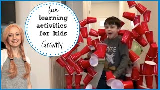 Fun learning activities | Learning about gravity for kids