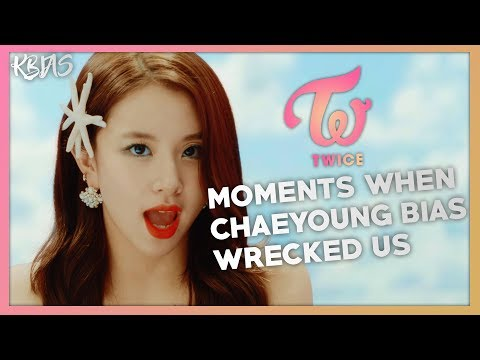 TWICE CHAEYOUNG - MOMENTS WHEN SHE BIAS WRECKED US
