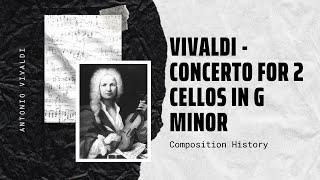 Vivaldi - Concerto for 2 Cellos in G minor, RV 531