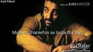Mai bhi Sharafat se jita mgar mujhko shareefo se lagta tha dar