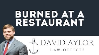 Burned at a Restaurant | Charleston SC Personal Injury Claim Attorney