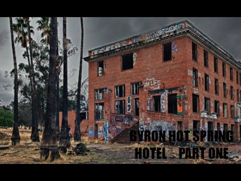 Byron Hot Springs Hotel Part One You