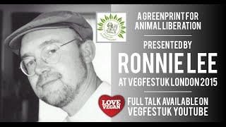 Ronnie Lee full talk at VegfestUK London 2015