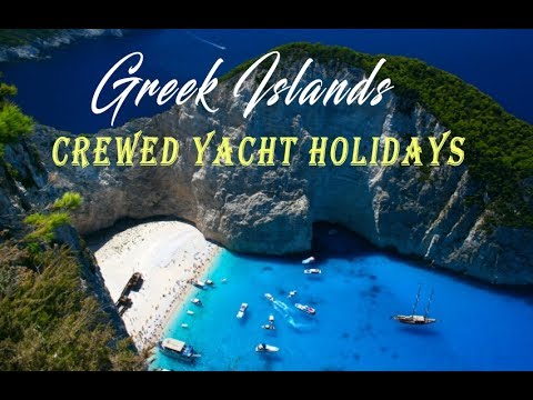 Crewed Yacht Charter Holiday Cruise - Greek Island Tours 2017