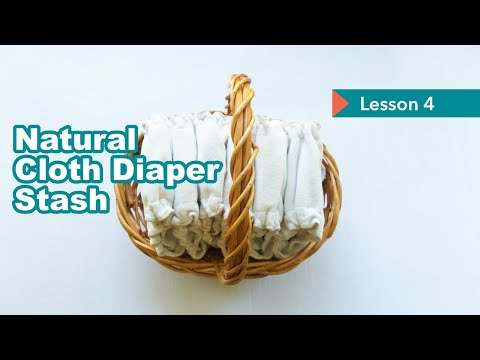 lesson-4-tips-for-building-a-natural-cloth-diaper-stash