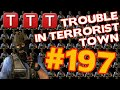 Trouble in Terrorist Town #197 Bezahl endlich ! [Gameplay] [German] [TTT] [GMod]