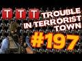 Trouble in Terrorist Town #197 Bezahl endlich ! [Gameplay] [German] [TTT] [GMod]