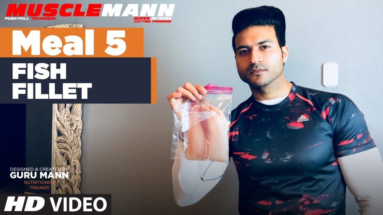 MUSCLEMANN - Meal 5 - Fish Fillet  | Super Cutting program by Guru Mann